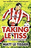 Taking le Tiss: My Autobiography