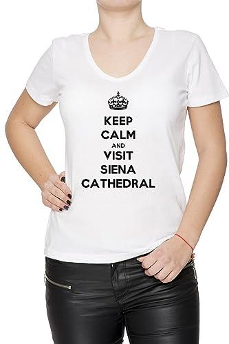 Keep Calm And Visit Siena Cathedral Mujer Camiseta V-Cuello Blanco Manga Corta Todos Los Tamaños Wom...