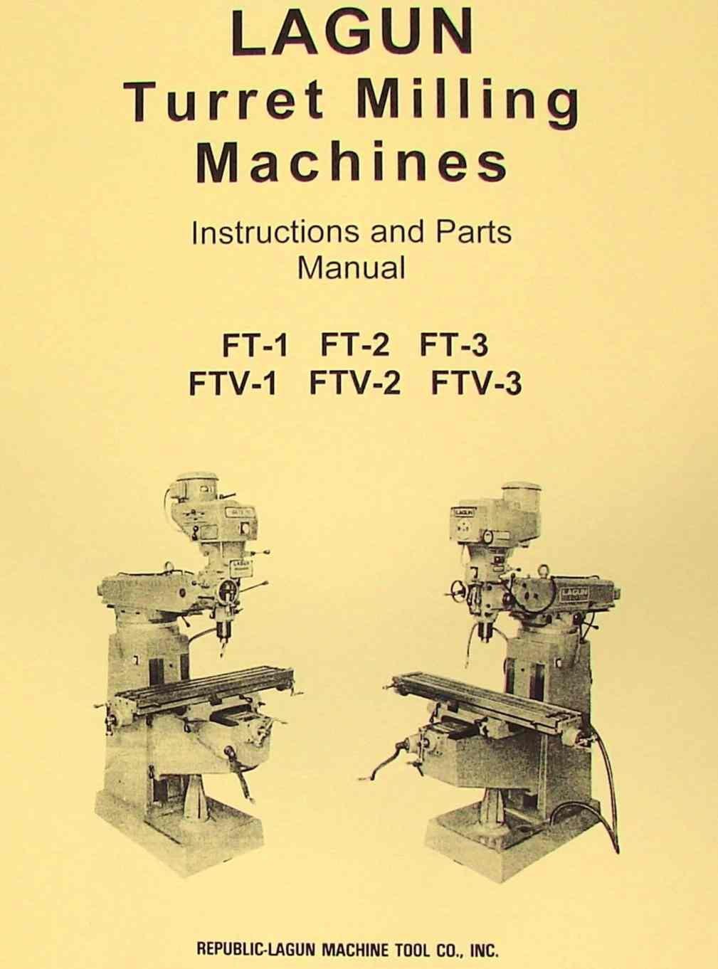 LAGUN FTV-1 FTV-2 FTV-3 Vertical Milling Machine Operator & Parts Manual:  Misc.: Amazon.com: Books