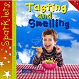 Tasting and Smelling, Katie Dicker, 1909850144