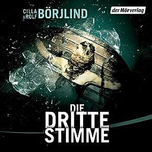 Die dritte Stimme (Olivia Rönning & Tom Stilton 2) Audiobook