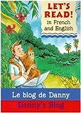 Lets Read French - Danny's Blog: Le Blog De Danny (Let's Read)