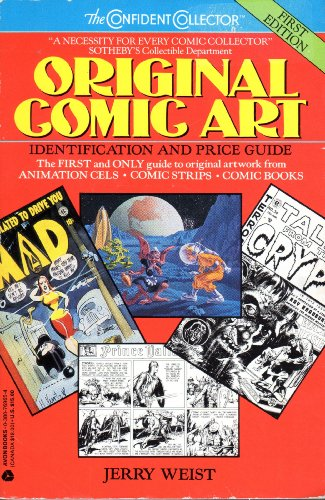 Original Comic Art: Identification and Price Guide (The Confident Collector)