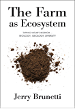 The Farm as Ecosystem: Tapping Nature's Reservoir ─ Biology, Geology, Diversity (English Edition)