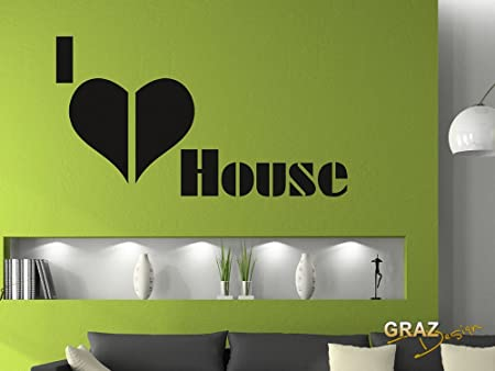 I Love House I Love House Music Wall Decal Art Sticker