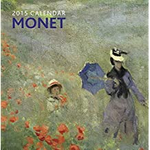 2015 Calendar: Monet: 12-Month Calendar Featuring Wonderful Photography And Space In Write In Key Events by Peony Press (2014-10-07)