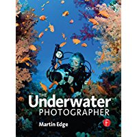 The Underwater Photographer (Signal Processing and its Applications)