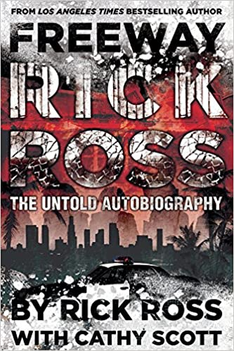 Amazon freeway rick ross the untold autobiography ebook rick amazon freeway rick ross the untold autobiography ebook rick ross cathy scott kindle store fandeluxe Gallery