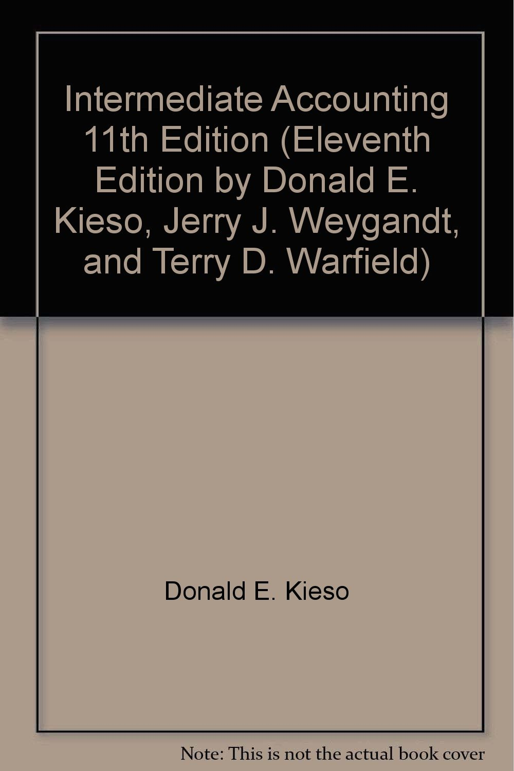 Intermediate accounting 11th edition eleventh edition by donald e intermediate accounting 11th edition eleventh edition by donald e kieso jerry j weygandt and terry d warfield amazon books fandeluxe Gallery