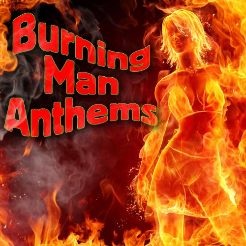 Burning Man Anthems