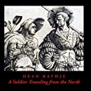 A Soldier Traveling from the North