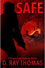 SAFE: A Douglas Gage Vigilante Thriller (Take It Back) Paperback