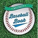 My First Baseball Book (First Sports)