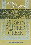Pilgrim at Tinker Creek, Annie Dillard, 0060912790