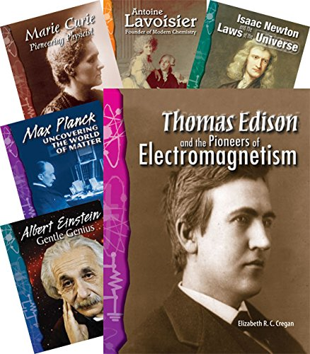 (Teacher Created Materials - Science Readers: Biographies: Physical Science - 8 Book Set - Grades 3-4 - Guided Reading Level O - T)