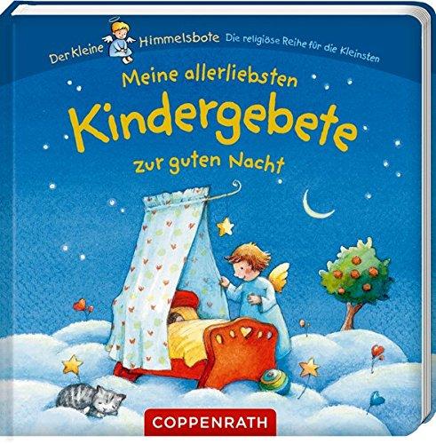Meine allerliebsten Kindergebete zur guten Nacht Pappbilderbuch – 12. Januar 2017 Maria Wissmann Coppenrath 3649669625 Ab 24 Monaten