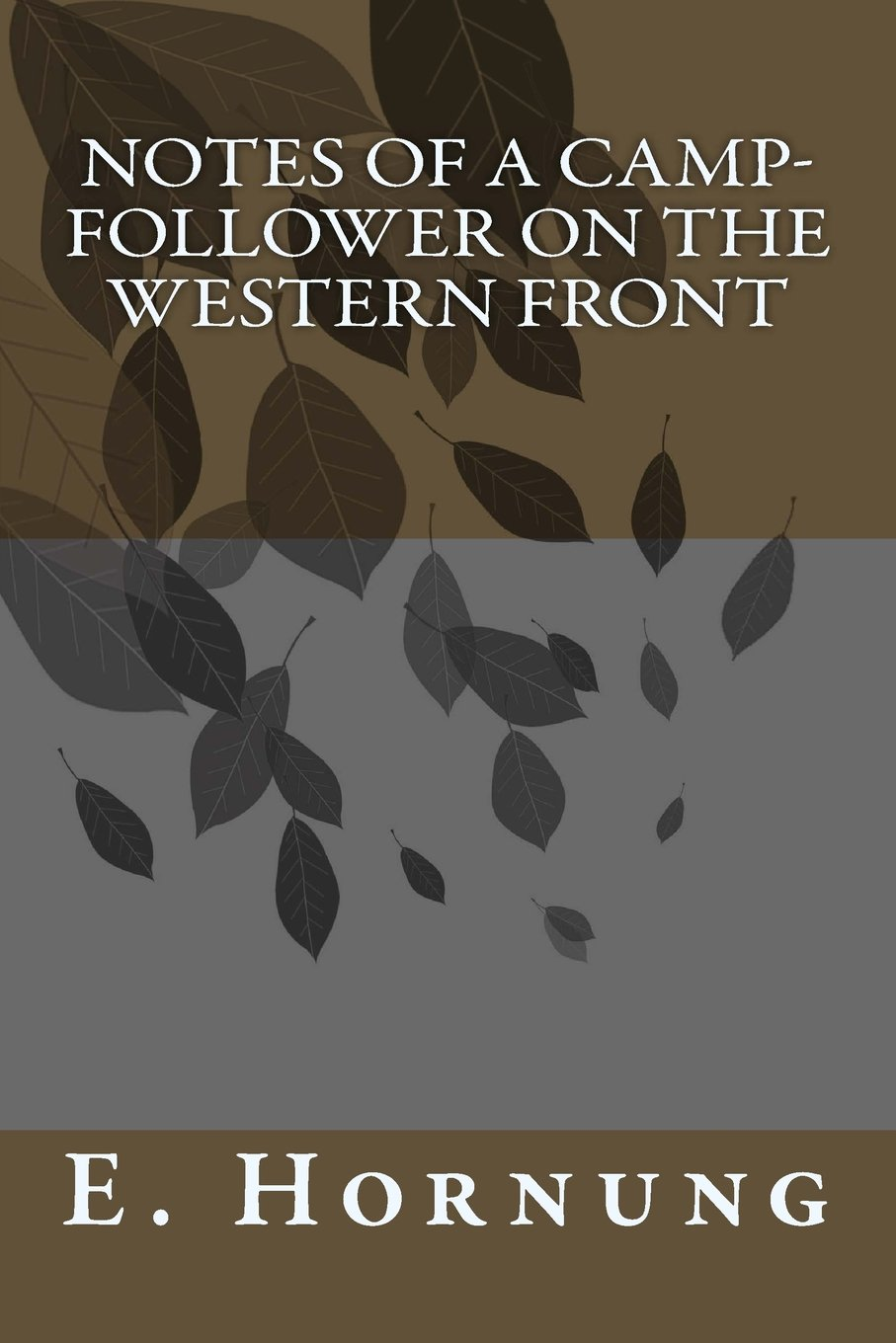 Notes of a Camp-Follower on the Western Front pdf