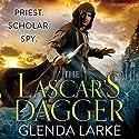 The Lascar's Dagger: The Forsaken Lands Audiobook by Glenda Larke Narrated by Will Damron