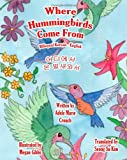 Where Hummingbirds Come from Bilingual Korean English, Adele Crouch, 1463793197