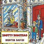 Snotty Bumstead   Hunter Davies
