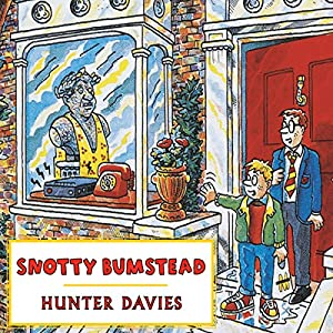 Snotty Bumstead Audiobook