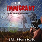 The Immigrant | J M Herriott