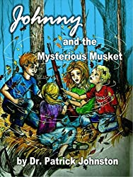 Johnny and the Mystery of the Rusty Musket