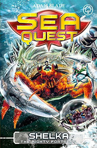 Amazon com: Sea Quest: Shelka the Mighty Fortress: Book 31