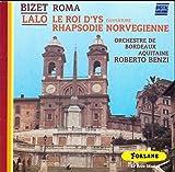 Bizet: Roma ; Lalo: Le Roi D'ys, Rhapsodie Norvegienne (Forlane) by Bizet