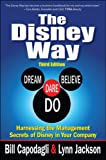 The Disney Way:Harnessing the Management Secrets of Disney in Your Company, Third Edition