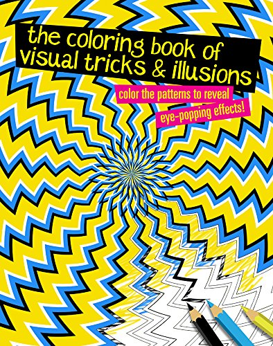 The Coloring Book of Visual Tricks & Illusions: