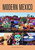 img - for Modern Mexico (Understanding Modern Nations) book / textbook / text book