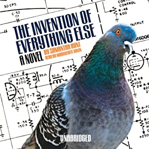 The Invention of Everything Else Audiobook