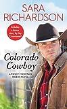 Colorado Cowboy: Includes a bonus novella