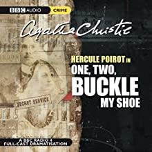 One, Two, Buckle My Shoe (Dramatised) Radio/TV Program by Agatha Christie Narrated by John Moffatt