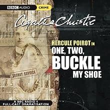 One, Two, Buckle My Shoe (Dramatised) Radio/TV Program Auteur(s) : Agatha Christie Narrateur(s) : John Moffatt