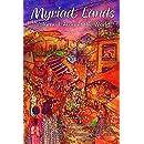 Myriad Lands: Volume 1: Around the World