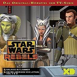 Galaxis in Flammen / Die Belagerung von Lothal (Star Wars Rebels 7)