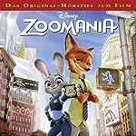 Zoomania (Das Original-Hörspiel zum Film) | Gabriele Bingenheimer
