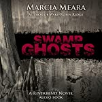 Swamp Ghosts | Marcia Meara