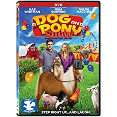 A Dog and Pony Show arrives on DVD, Digital and On Demand January 23 from Lionsgate