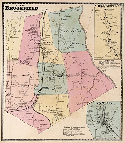 Map Poster - Town of Brookfield, Fairfield County, Connecticut. (insets) Brookfield. Iron Works. - 24