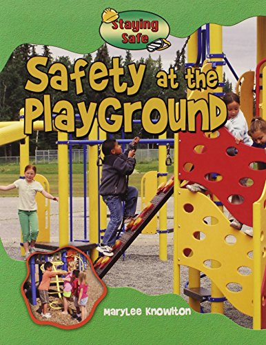 Safety at the Playground (Staying Safe)