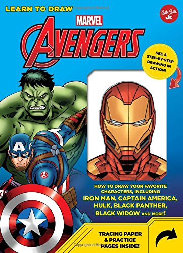 Learn to Draw Marvel Avengers: How to draw your favorite characters, including Iron Man, Captain America, the Hulk, Black Panther, Black Widow, and more! (How To Draw Comic Books)