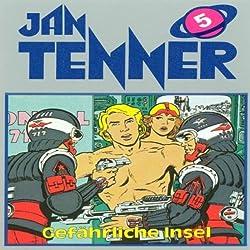 Gefährliche Insel (Jan Tenner Classics 5)