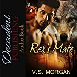 Rex's Mate | V.S. Morgan