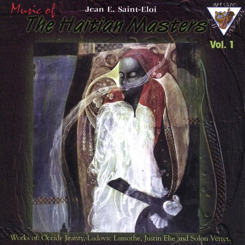 Music of The Haitian Masters, Vol.1