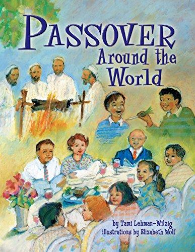 Passover Around the World (Best Passover Recipes Easy)