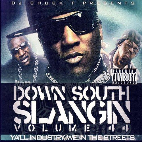Down South Slangin' Volume 44 ...