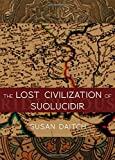 Image of The Lost Civilization of Suolucidir